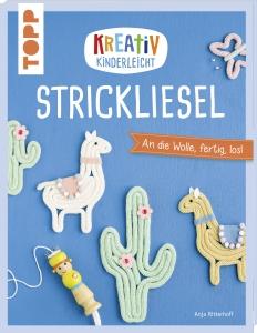 Kreativ Kinderleicht Strickliesel  von Anja Ritterhoff
