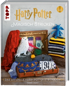 Harry Potter: Magisch stricken von Tanis Gray
