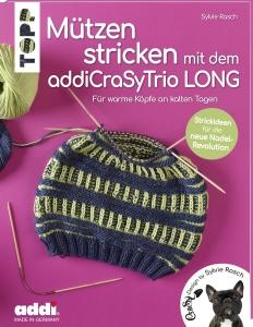 Buch - Mützen stricken  mit dem addi CraSyTrio LONG