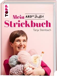 Mein ARD Buffet Strickbuch von Tanja Steinbach