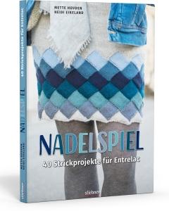 Nadelspiel - 40 Strickprojekte für Entrelac