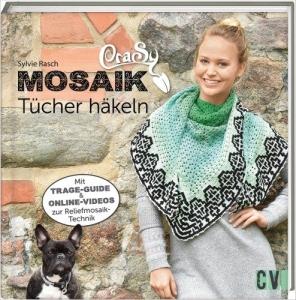 Buch - CraSy Mosaik Tücher häkeln von Sylvie Rasch