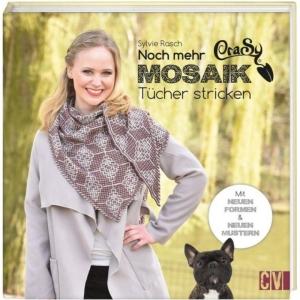 Buch - CraSy Mosaik Noch mehr Tücher stricken von Sylvie Rasch