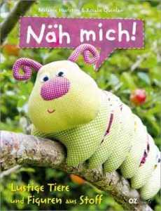 Buch - Näh mich! Lustige Tiere und Figuren aus Stoff  von Rosalie Quinlan, Melanie Hurlston