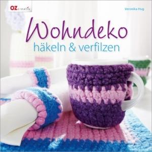Buch - Wohndeko häkeln & verfilzen von Veronika Hug