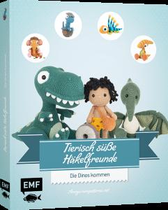 Tierisch süße Häkelfreunde - Die Dinos kommen