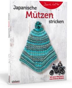 Japanische Mützen stricken von Bernd Kestler