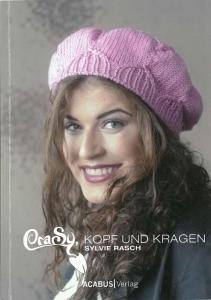 Buch - CraSy Kopf und Kragen von Silvie Rasch -schicke Strickaccessoires mit Pfiff
