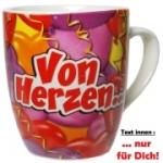 Tasse Fun Becher Von Herzen...nur für dich! Kaffeebecher Kaffeepott Liebe
