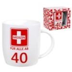 Tasse Medizin ab 40 Kaffebecher 40  Jahre Geburtstag Erste Hilfe
