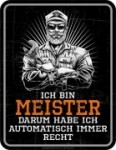 Blechschild ICH BIN MEISTER Werkstatt Schrauber Handwerker