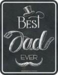 Blechschild Best DAD EVER Papa Vater Spruch