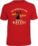 T-Shirt WÜNSCHE MIR DAS LEBEN MEINER KATZE (Größe:: XL (52/54))
