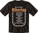 T-Shirt mit Fun Spruch: DER PERFEKTE BIKERTAG BIKE MOTORRAD (Größe:: S (42/44))