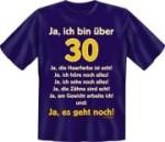 Fun Shirt  bin über 30, ja es geht noch T-Shirt Spruch witzig Geschenk (Größe:: S (42/44))