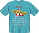 Fun Shirt Vorsicht 40 jähriger Versuche unternehmen.,T-Shirt (Größe:: XXL (56))