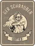 Blechschild DER SCHRAUBER GOTTES Werkstatt schrauben Auto