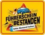 Blechschild FÜHRERSCHEIN BESTANDEN BITTE ABSTAND HALTEN
