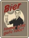 Blechschild BIER IMMER EINE GUTE IDEE