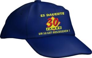 Caps Fun ES DAUERTE 30 JAHRE, UM SO GUT AUSZUSEHEN!, Cap bestickt blau, größenverstellbar