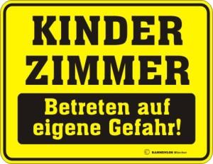 Blechschild mit Spruch: KINDERZIMMER, Betreten auf eigene Gefahr! Geprägtes, bedrucktes Blech Schild für das Kinderzimmer, FUN