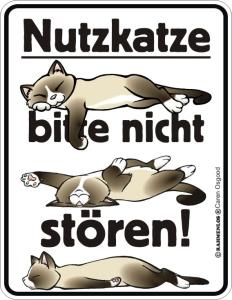 Blechschild mit Spruch: Nutzkatze, bitte nicht stören! Geprägtes, bedrucktes Blech Schild Katze, FUN für den Katzenliebhaber