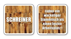 witzige Bierdeckel mit Spruch: Schreiner ... 8 Stück, Untersetzer aus Vollpappe bedruckt mit Fun - Spruch