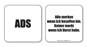 witzige Bierdeckel mit Spruch: ADS ... 8 Stück, Untersetzer aus Vollpappe bedruckt mit Fun - Spruch
