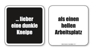 witzige Bierdeckel mit Spruch: dunkel/hell ... 8 Stück, Untersetzer aus Vollpappe bedruckt mit Fun - Spruch