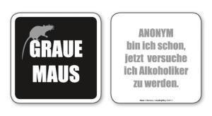 witzige Bierdeckel mit Spruch: Graue Maus ... 8 Stück, Untersetzer aus Vollpappe bedruckt mit Fun - Spruch