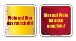 witzige Bierdeckel mit Spruch: Wein / Bier ... 8 Stück, Untersetzer aus Vollpappe bedruckt mit Fun - Spruch