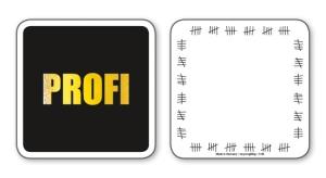 witzige Bierdeckel mit Spruch: PROFI ... 8 Stück, Untersetzer aus Vollpappe bedruckt mit Fun - Spruch