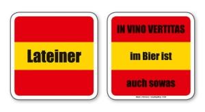 witzige Bierdeckel mit Spruch: Lateiner ... 8 Stück, Untersetzer aus Vollpappe bedruckt mit Fun - Spruch