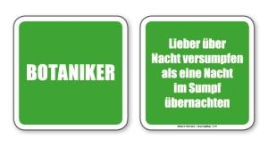 witzige Bierdeckel mit Spruch: Botaniker ... 8 Stück, Untersetzer aus Vollpappe bedruckt mit Fun - Spruch