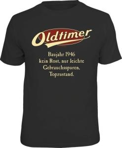 T-Shirt Oldtimer Baujahr 1946 Geburtsjahr Geburtstag Jahrgang Shirt (Größe:: M (46/48))