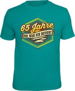 T-Shirt 65 JAHRE NIE WAR ICH BESSER (Größe:: L (50/52))
