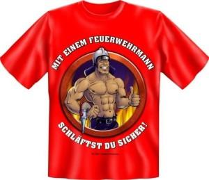Fun Shirt MIT EINEN FEUERWEHRMANN SCHLÄFST DU SICHER (Größe:: S (42/44))