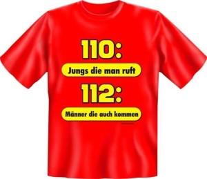 Fun Shirt FEUERWEHR 112 MÄNNER DIE AUCH KOMMEN (Größe:: S (42/44))