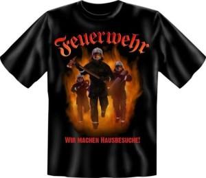 Fun Shirt FEUERWEHR WIR MACHEN HAUSBESUCHE (Größe:: XXL (56))