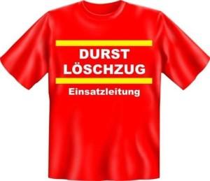 Fun Shirt FEUERWEHR DURSTLÖSCHZUG EINSATZLEITUNG (Größe:: XXL (56))