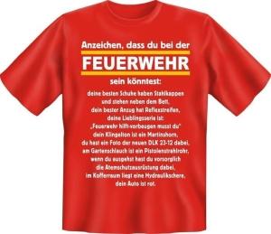 Fun Shirt ANZEICHEN DASS DU BEI DER FEUERWEHR SEIN KÖNNTEST (Größe:: XXL (56))