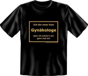 T-Shirt KEIN GYNÄKOLOGE Frauenarzt (Größe:: S (42/44))