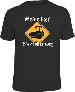 T-Shirt MEINE EX BIN DRÜBER WEG (Größe:: S (42/44))