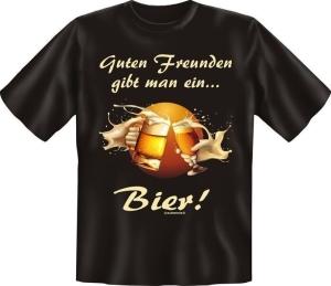 T-Shirt Guten Freunden gibt man ein Bier (Größe:: S (42/44))