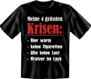 T-Shirt 4 grössten Krisen Bier Zigaretten (Größe:: S (42/44))