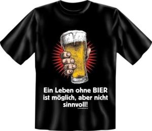T-Shirt Leben ohne BIER ist möglich aber nicht sinnvoll (Größe:: S (42/44))