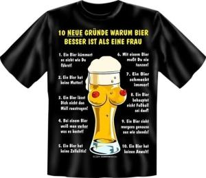 T-Shirt GRÜNDE WARUM BIER BESSER IST ALS EINE Frau (Größe:: S (42/44))