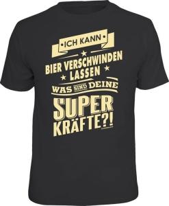 T-Shirt BIER VERSCHWINDEN LASSEN WAS SIND DEINE SUPERKRÄFTE? (Größe:: XL (52/54))