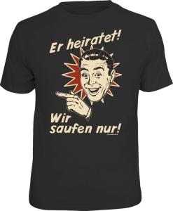 T-Shirt er heiratet! links wir saufen (Größe:: L (50/52))