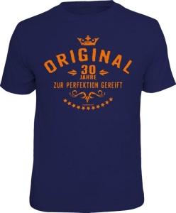 T-Shirt ORIGINAL 30 Jahre ZUR PERFEKTION GEREIFT (Größe:: L (50/52))